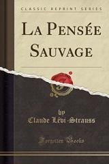 La Pensée Sauvage (Classic Reprint)