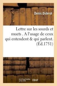 Lettre Sur les Sourds et Muets  ed 1751
