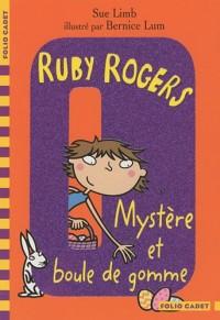 Ruby Rogers, Tome 6 : Mystère et boule de gomme