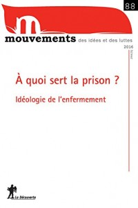Prison : l'idéologie de l'enfermement