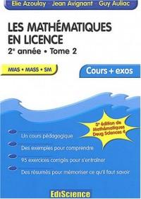 Mathématiques en licence - Cours et exercices résolus, tome 2 - 2e année
