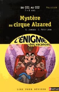 L'Enigme des Vacances du CE1 au CE2 - Mystere au Cirque Alzared