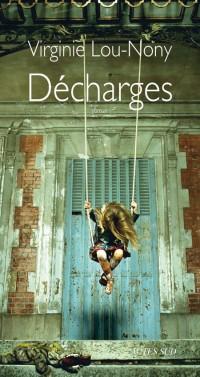 Decharges