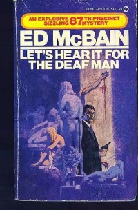Let's Hear It for the Deaf Man (87th Precinct Mystery)