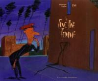 La Fine Fine Femme