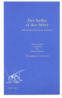 Des belles et des bêtes : Anthologie de fiancés animaux