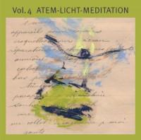 Basis-Meditationen: Basis-Meditationen 4. Atem-Licht-Meditation. CD: Tl 4;