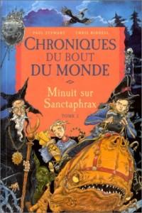 Chroniques du bout du monde - Cycle de Spic, Tome 3 : Minuit sur Sanctaphrax
