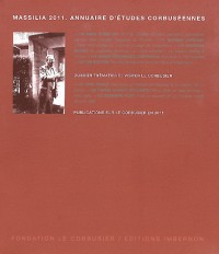 Massilia 2011 - Annuaire d'Etudes Corbuseennes - Visiter le Corbusier