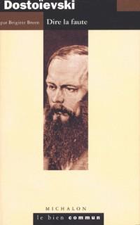 Dostoïevski : Dire la faute