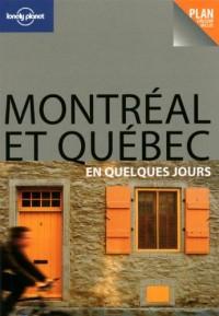 Montréal et Québec en quelques jours