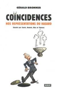 Coïncidences : Nos représentations du hasard