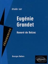 Etude sur Honoré de Balzac : Eugénie Grandet