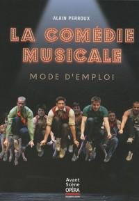 La comédie musicale : Mode d'emploi