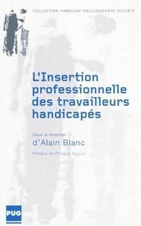 L'insertion professionnelle des travailleurs handicapés : En France de 1987 à nos jours