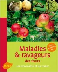 Maladies & ravageurs des fruits : Les reconnaître et les traiter