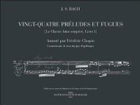 Vingt-Quatre Préludes et Fugues, Le Clavier bien tempéré, livre I, annoté par Frédéric Chopin