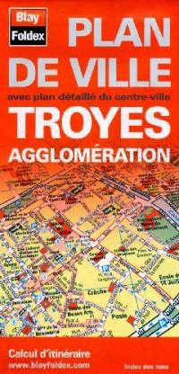 Plan de Troyes et de son agglomération