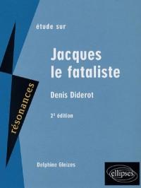 Etude sur Denis Diderot : Jacques le Fataliste