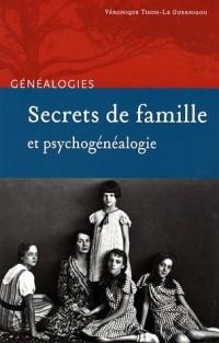 Secrets de famille et psychogénéalogie