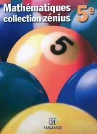 Mathématiques 5e Zénius