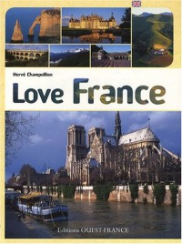 Love France : Edition en anglais