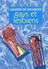 Cahiers de vacances gays et lesbiens