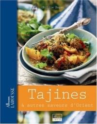 Tajines : Et autres saveurs d'Orient