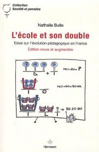 L'Ecole et son double : Essai sur l'évolution pédagogique en France