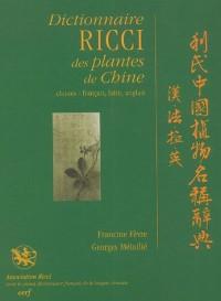 Dictionnaire Ricci des plantes chinoises : Edition chinois-français, latin, anglais