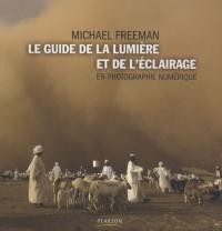 Le guide de la lumière et de l'éclairage en photographie numérique