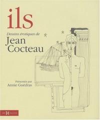 Ils : Dessins érotiques de Jean Cocteau
