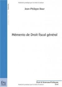 Mémento de Droit fiscal général