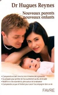 Nouveaux parents, nouveaux enfants
