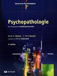 Psychopathologie : Une perspective multidimensionnelle