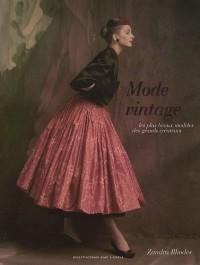 Mode vintage : Les plus beaux modèles des grands créateurs