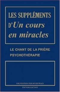 Les supplements d'un cours en miracles