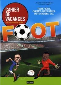 Cahiers de vacances : Spécial coupe du monde