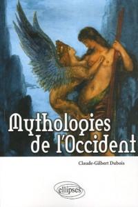 Mythologies de l'Occident : Les bases religieuses de la culture occidentale