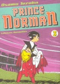 Prince Norman, Tome 3 :