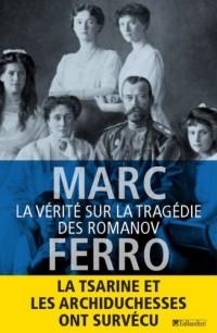 La vérite sur la tragédie des Romanov