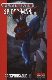Ultimate Spider-Man, Tome 4 :