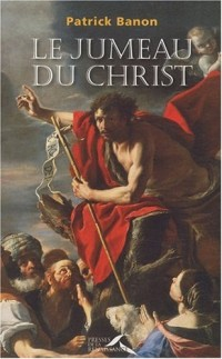 Le jumeau du Christ
