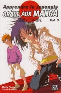 Apprendre le japonais grâce aux manga, Tome 3 :