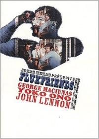 Fluxfriends. George Maciunas, Yoko Ono, John Lennon