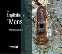 An Englishman in Mons