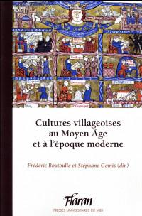Cultures villageoises au Moyen Age et à l'époque moderne