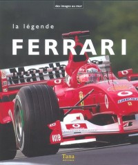 La légende Ferrari