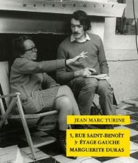 5, rue Saint-Benoît, 3e étage gauche Marguerite Duras