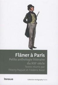 Flâner à Paris. Petite anthologie littéraire du XIXe siècle